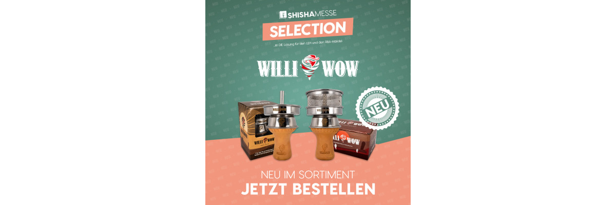 New in: WILLI WOW!  -